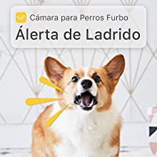 Alerta ladrido cámara Furbo perro